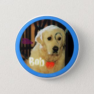 I love Bob the dog! Button