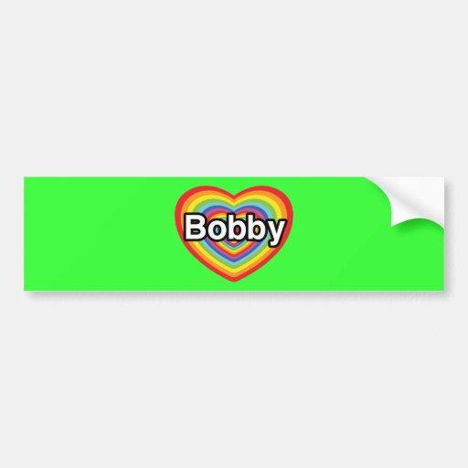 i love bobby rainbow heart bumper sticker zazzle. Black Bedroom Furniture Sets. Home Design Ideas