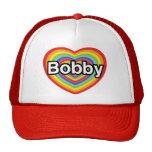 I love Bobby: rainbow heart Hat