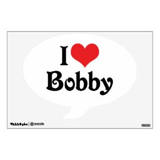 I Love Bobby Wall Decal