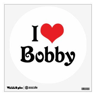 I Love Bobby Wall Sticker