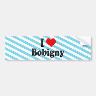 I Love Bobigny, France Bumper Sticker