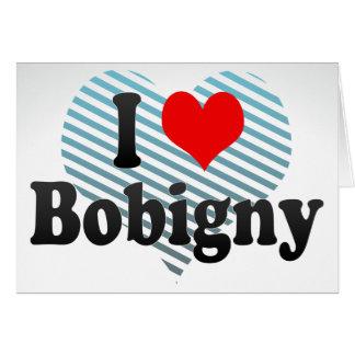 I Love Bobigny, France Greeting Cards
