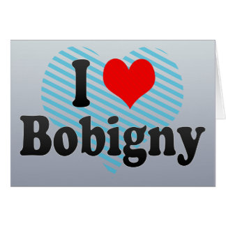 I Love Bobigny, France Greeting Card