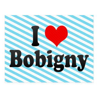 I Love Bobigny, France Post Card