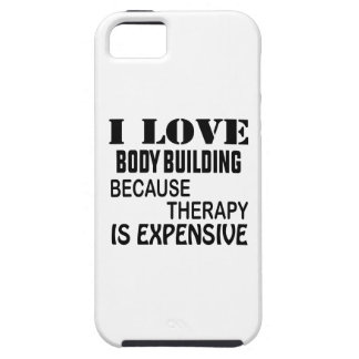 I Love Body Building Because Therapy Is Expensive iPhone SE/5/5s Case