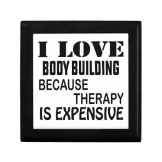 I Love Body Building Because Therapy Is Expensive Jewelry Box