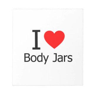 I Love Body Jars Memo Pads
