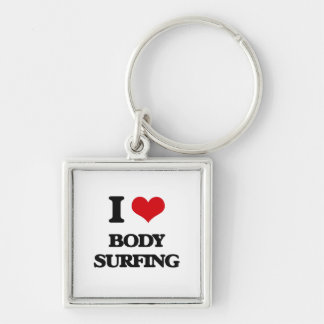 I love Body Surfing Silver-Colored Square Keychain