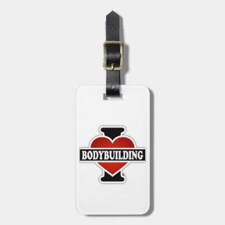 I Love Bodybuilding Bag Tag