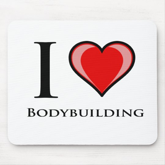 I Love Bodybuilding Mouse Pad