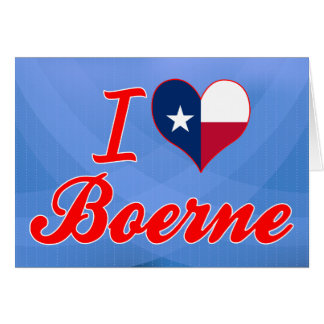 I Love Boerne, Texas Greeting Cards