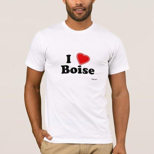 I Love Boise T-Shirt