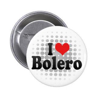 I Love Bolero 2 Inch Round Button
