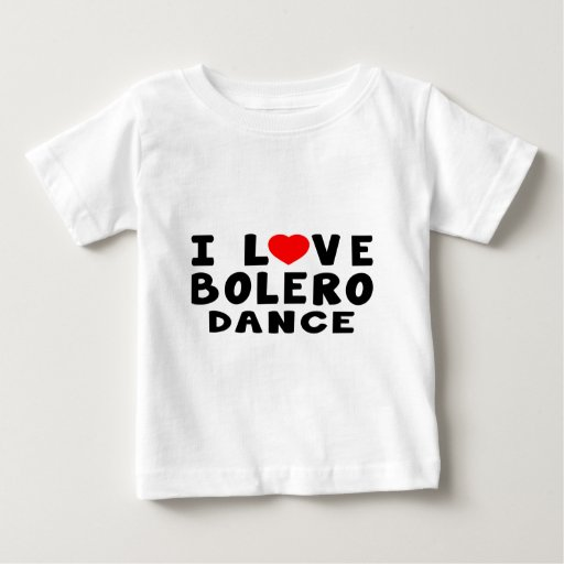 I Love Bolero Dance Tshirt