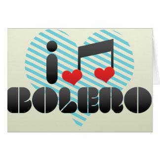 I Love Bolero Greeting Card