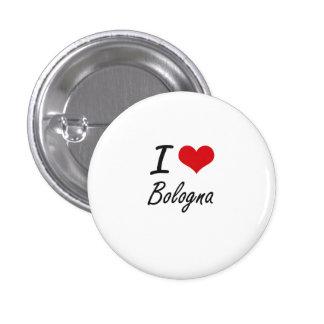 I Love Bologna Artistic Design 1 Inch Round Button