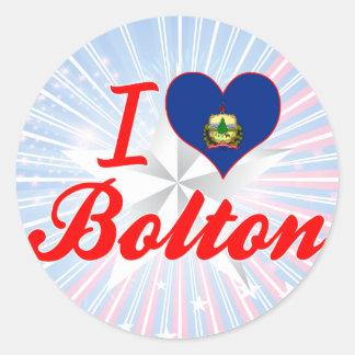 I Love Bolton, Vermont Round Sticker
