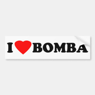 I Love Bomba Bumper Sticker