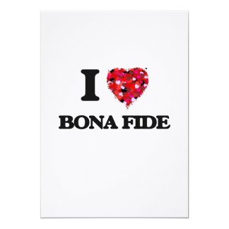 I Love Bona Fide 5x7 Paper Invitation Card