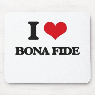 I Love Bona Fide Mouse Pad