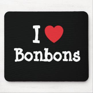 I love Bonbons heart T-Shirt Mouse Pad
