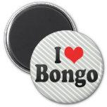 I Love Bongo Magnets