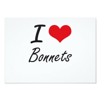 I Love Bonnets Artistic Design 5x7 Paper Invitation Card