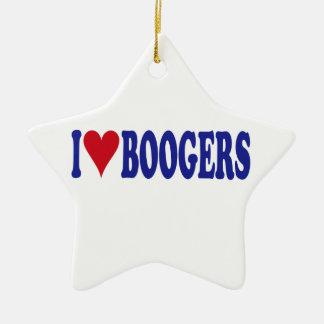 I Love Boogers Ceramic Ornament