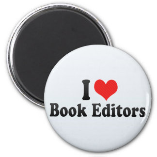 I Love Book Editors 2 Inch Round Magnet