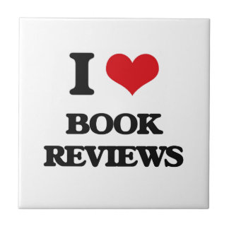I Love Book Reviews Tile