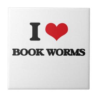 I Love Book Worms Ceramic Tile