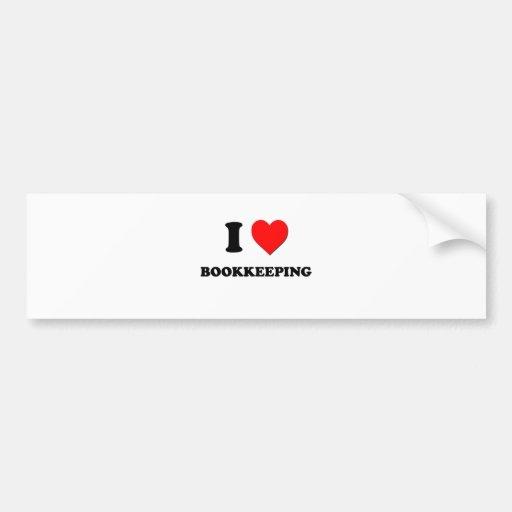 I Love Bookkeeping Car Bumper Sticker