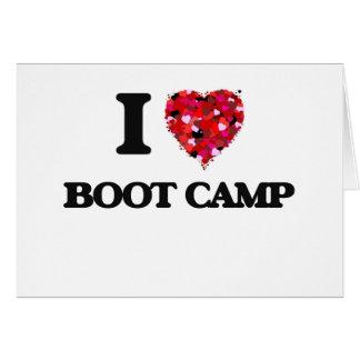 I Love Boot Camp Greeting Card