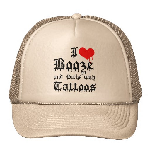 I Love Booze and Girls with Tattoos Mesh Hat
