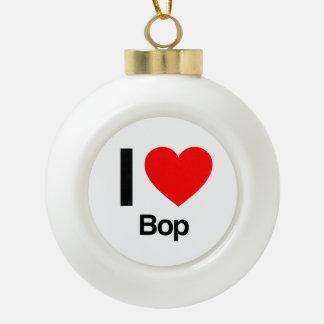 i love bop ornament