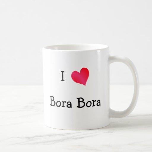 I Love Bora Bora Mugs