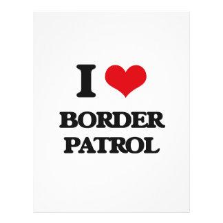 "I love Border Patrol 8.5"" X 11"" Flyer"