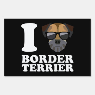 I Love Border Terrier -2- Lawn Sign