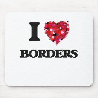 I Love Borders Mouse Pad