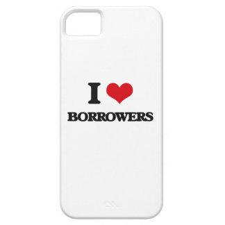 I Love Borrowers iPhone 5 Cases