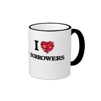 I Love Borrowers Ringer Coffee Mug