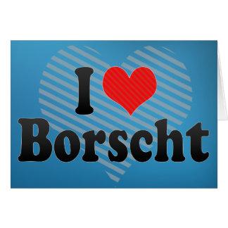 I Love Borscht Card