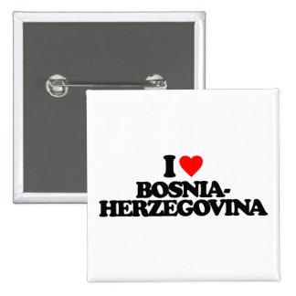I LOVE BOSNIA-HERZEGOVINA BUTTONS