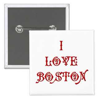 I love Boston Pinback Button