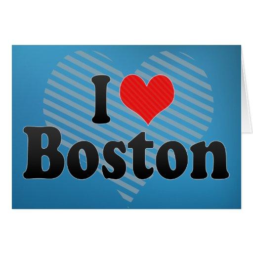 I Love Boston Greeting Card