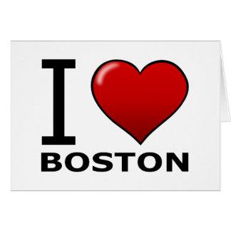I LOVE BOSTON,MA - MASSACHUSETTS GREETING CARD