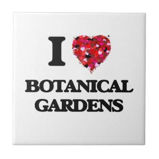 I Love Botanical Gardens Small Square Tile