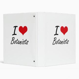 I love Botanists 3 Ring Binder
