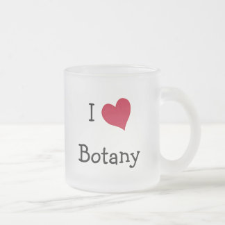I Love Botany 10 Oz Frosted Glass Coffee Mug